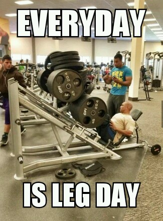 leg day workout meme 2