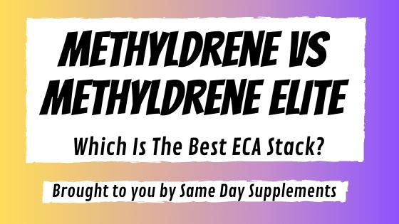 methyldrene vs methyldrene elite banner