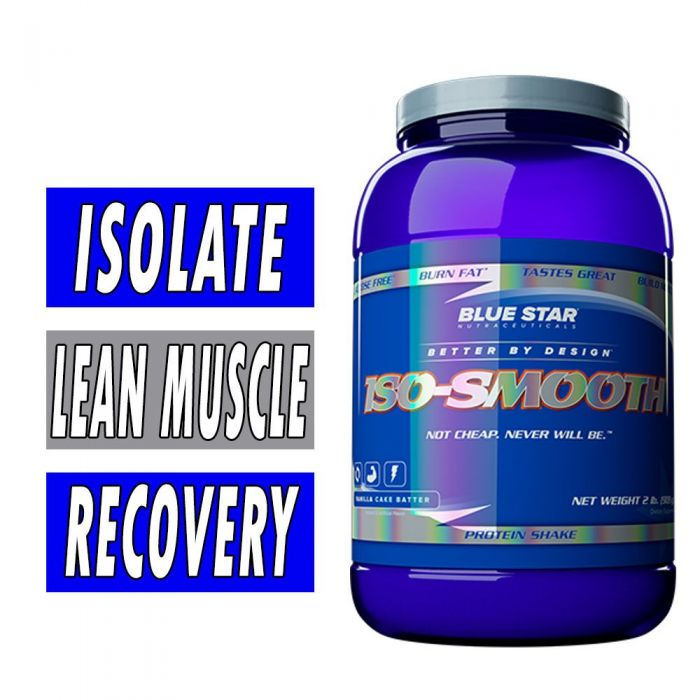 Iso-Smooth Protein By Blue Star Nutraceuticals