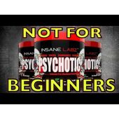 PSYCHOTIC™ Pre Workout by Insane Labz™
